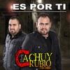 Cachuy Rubio y Sus Compas - Quiero Que Sepas
