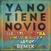 Descargar mp3  Ya No Tiene Novio (Remix) - Sebastián Yatra, Mau y Ricky & Farruko