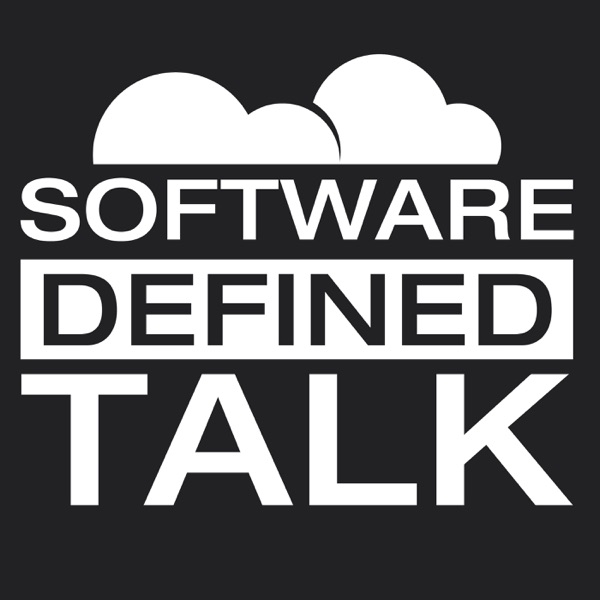 Software Defined Talk | Listen Free on Castbox