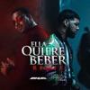 Ella Quiere Beber (Remix) [feat. Romeo Santos] - Single