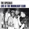 Live at the Moonlight Club - The Specials