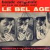 Le Bel Age (Bande Originael Du Film De Pierre Kast) - EP, Georges Delerue & Alain Goraguer