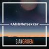 Als Is Net Lekker (Karoo Mix) - Gian Groen