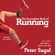 Peter Sagal - The Incomplete Book of Running (Unabridged)