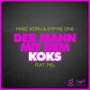 Marc Korn & Empyre One - Der Mann mit dem Koks (feat. Mel) [Radio Edit] artwork