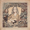 Catherine Britt & the Cold Cold Hearts - Catherine Britt & The Cold Cold Hearts