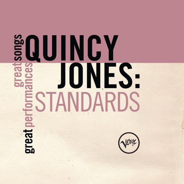 Quincy Jones: Standards (Great Songs/Great Performances)
