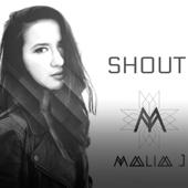 Shout - Malia J