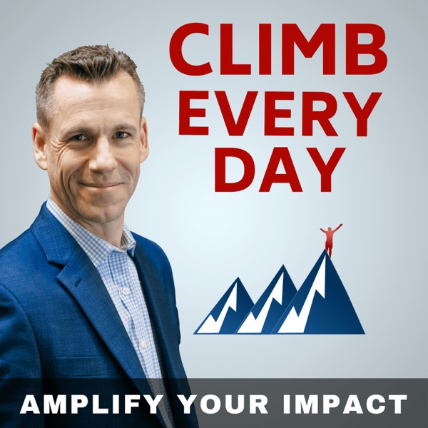 Climb Every Day: Amplify your Career, Communications, and Confidence image