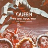 We Will Rock You (Raw Sessions Version) - Single, Queen