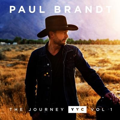 The Journey YYC, Vol. 1 - EP - Paul Brandt