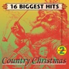 Country Christmas, Vol. 2 - 16 Biggest Hits