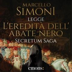 L'eredità dell'abate nero: Secretum Saga 1