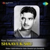 Shaavukaru Original Motion Picture Soundtrack
