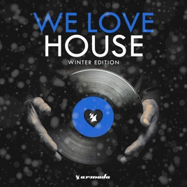 Various Artists – We Love House – Winter Edition [iTunes Plus M4A] | iplusall.4fullz.com