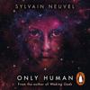 Sylvain Neuvel - Only Human: Themis Files, Book 3 (Unabridged) artwork