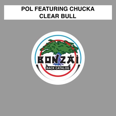 Clear Bull (feat. Chucka) - Pol
