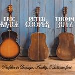 Eric Brace, Peter Cooper & Thomm Jutz - Lonesome and Alone