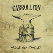 Made For This  EP-Carrollton