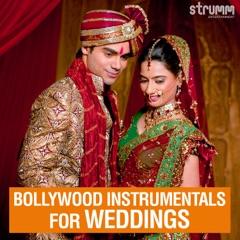 Bollywood Instrumentals for Weddings