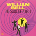 William Bell - Any Other Way