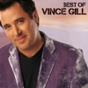 Best of Vince Gill