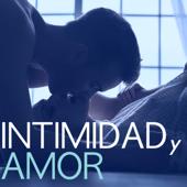 Intimidad y Amor - Canciones Instrumentales para Masaje Sensual de Pareja, Toque Suave