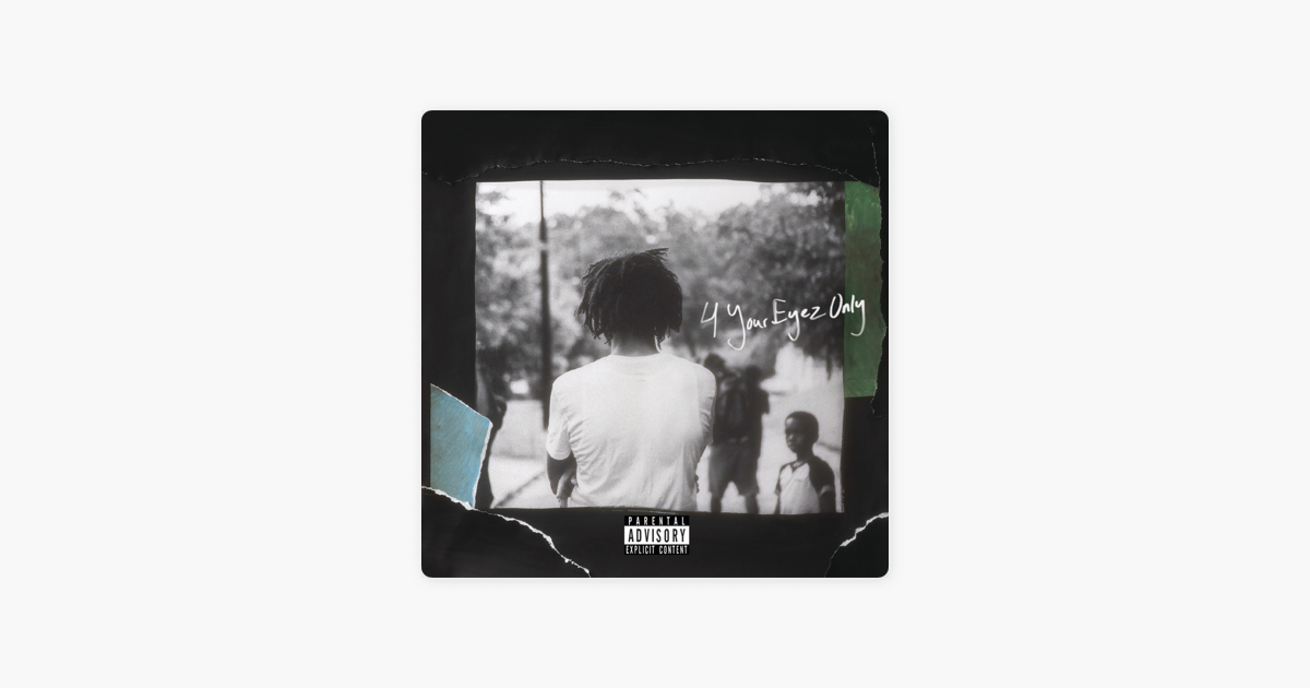 4 Your Eyez Only By J Cole On Apple Music