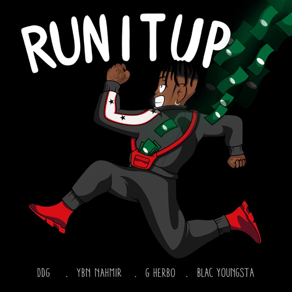 Run It Up (feat. YBN Nahmir, G Herbo & Blac Youngsta) - Single