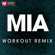 Mia (Extended Workout Remix) - Power Music Workout