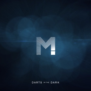 Darts in the Dark - Single Mp3 Download