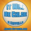 It Will Be Chloe - Single, Jacob Sutherland