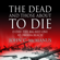 John C. McManus - The Dead and Those About to Die: D-day: the Big Red One at Omaha Beach