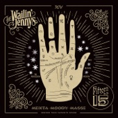 Wailin' Jennys - Weary Blues From Waitin'
