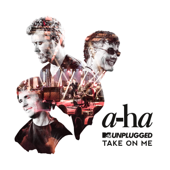 [Download] Take On Me (MTV Unplugged / Edit) MP3