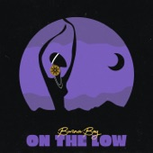Burna Boy - On The Low