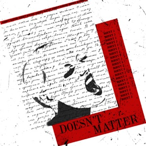 Doesn't Matter - Single Mp3 Download