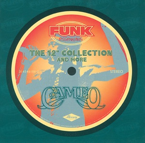 """Funk Essentials - The 12"""" Collection and More: Cameo"""