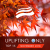 Uplifting Only Top 15: November 2018 - Various Artists