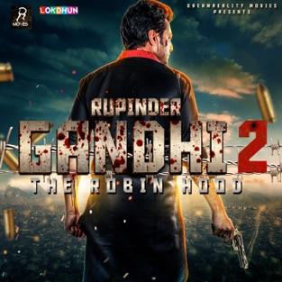 Rupinder Gandhi 2: The Robinhood (Original Motion Picture Soundtrack) – EP – R. Guru & Qaistrax