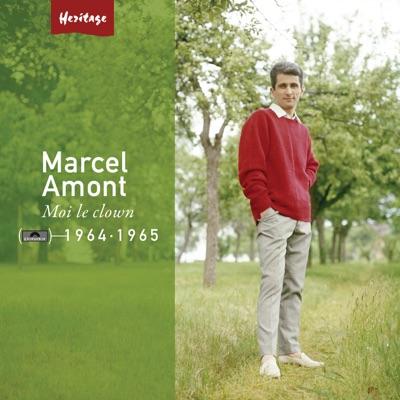 Heritage : Marcel Amont - Moi, le clown (1964-1965) - Marcel Amont