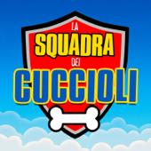La Squadra dei Cuccioli (Sigla Italiana Paw Patrol)