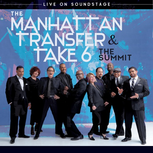 https://mihkach.ru/the-manhattan-transfer-and-take-6-the-summit-live-on-soundstage/The Manhattan Transfer and Take 6 – The Summit: Live on Soundstage