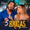 5 Brigas (feat. Gabi Martins) - Single