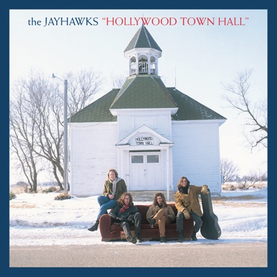 Hollywood Town Hall (Expanded Edition) - The Jayhawks