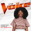 Christiana Danielle - Say Something (The Voice Performance)  artwork