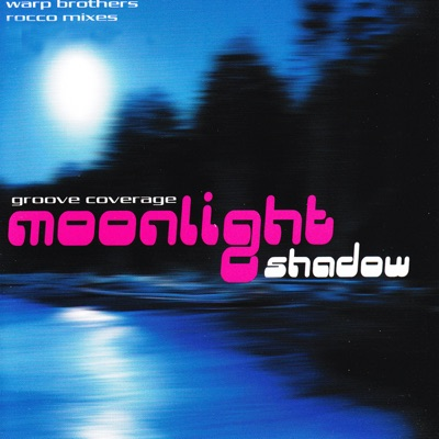 Moonlight Shadow - EP - Groove Coverage