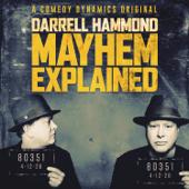 Mayhem Explained-Darrell Hammond