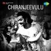 Chiranjeevulu (Original Motion Picture Soundtrack)