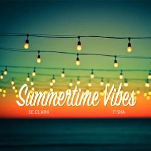 EE.Clark - Summertime Vibes feat. Tsha